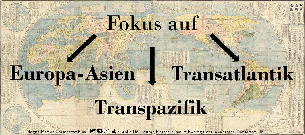 Weltkarte erstellt von Matteo Ricci, hier japanische Kopie von 1604. Darüber die drei regionalen Teilbereiche des Studiengangs: Europa-Asien, Transpazifik und Transatlantik